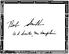 SIGNED BOOKPLATES/AUTOGRAPHS by SEN. BOB SMITH
