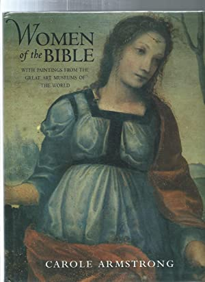 WOMAN OF THE BIBLE : With Painting From The Great Art Museums Of The World