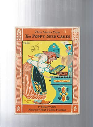 three stories from The Poppy Seed Cakes: Clark, Margery /