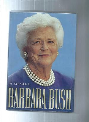 A MEMOIR: Bush, Barbara