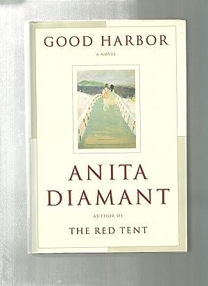 GOOD HARBOR : A Novel: DIAMANT, ANITA