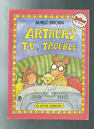 ARTHUR'S TV TROUBLE an arthur adventure
