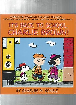 ITu0027S BACK TO SCHOOL CHARLIE BROWN