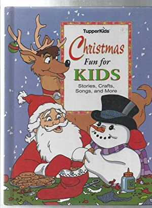 CHRISTMAS FUN FOR KIDS stories, crafts, songs,: Moore, Clement C