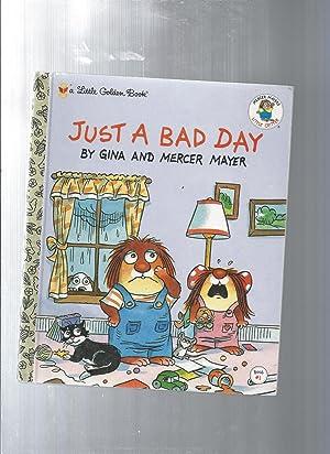 Just a Bad Day: Little Golden Book: Mayer, Gina /