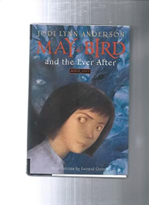 MAY BIRD and the ever after: Book: ANDERSON, JODI LYNN