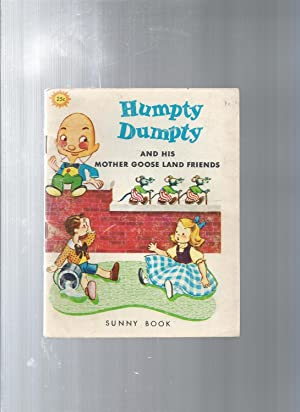 HUMPTY DUMPTY and his Mother Goose Land
