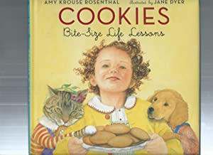 Cookies: Bite-size Life Lessons: Rosenthal, Amy Krouse