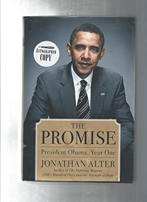 The Promise : President Obama, Year One: Alter, Jonathan