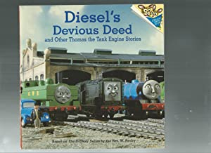 Diesel's Devious Deed & Other Thomas the Tank Engine Stories (Random House Picturebacks Ser.)