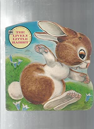 The Lively Little Rabbit: not listed
