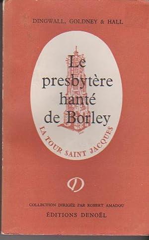 Le Presbytère hanté de Borley,: Eric J. Dingwall.