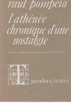 L'Athénée, chronique d'une nostalgie,: POMPEIA Raul,