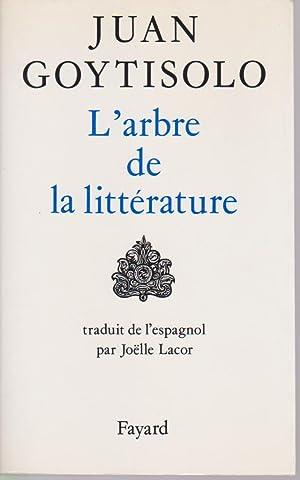 L'arbre de la littérature,: GOYTISOLO Juan,