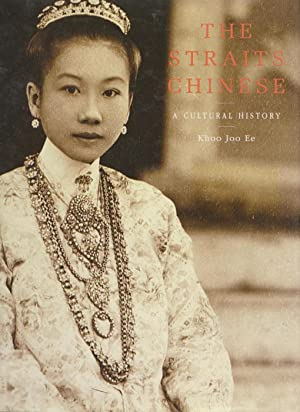 The straits chinese: A cultural history,: KHOO JOO EE