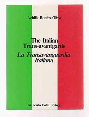 The Italian Trans-avantgarde / La Transavanguardia Italiana: BONITO OLIVA Achille,