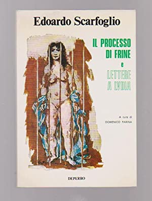 Il processo di Frine e Lettere a: SCARFOGLIO Edoardo,