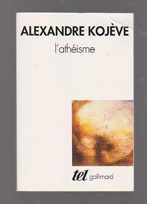 L'athéisme,: KOJEVE Alexandre,