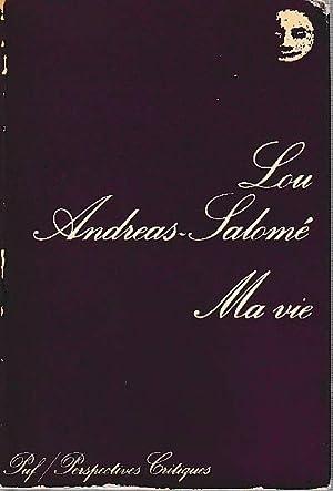 Ma vie : esquisses de quelques souvenirs,: ANDREAS-SALOME Lou,