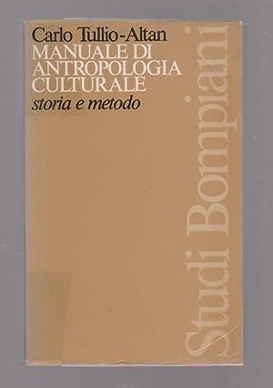 Manuale di antropologia culturale: Storia e metodo,: TULLIO-ALTAN Carlo (o