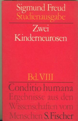 Zwei Kinderneurosen.: Freud, Sigmund.