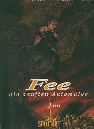 Die sanften Automaten. Zeichnungen: Béatrice Tillier. Text: Téhy.: Fee.