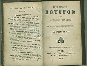 PETIT THEATRE BOUFFON CHOIX DES PLUS JOLIES: LE GAI, Eugene.
