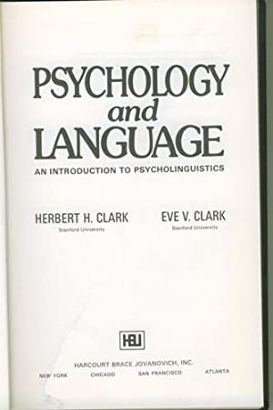 Psychology and Language. An Introduction to Psycholinguistics.: Clark, Herbert H./Eve
