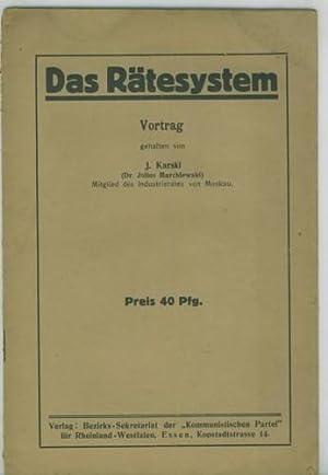 Das Rätesystem. Vortrag.: Karski, J. (Dr.