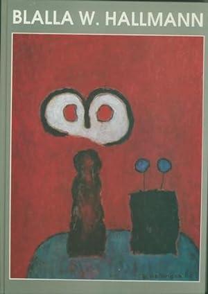 Blalla W. Hallmann. Arbeiten 1958 - 1990.: Emsdettener Kunstverein, Albrecht