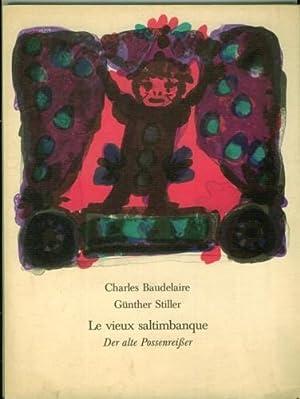 Le vieux saltimbanque. Der alte Possenreißer. Mit: Baudelaire, Charles.