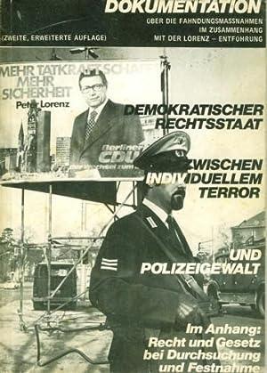 Dokumentation über die Fahndungsmaßnahmen im Zusammenhang mit der Lorenz Entführung...