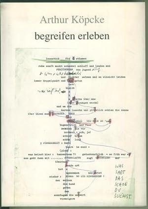 begreifen erleben. Gesammelte Schriften. Hrsg. von Barbara: Köpcke, Arthur.