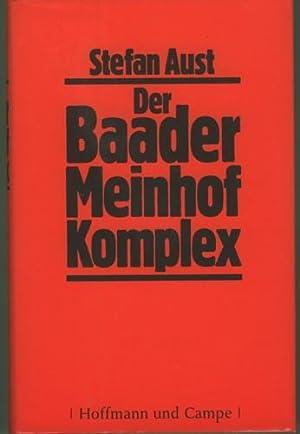Der Baader Meinhof Komplex.: Aust, Stefan.