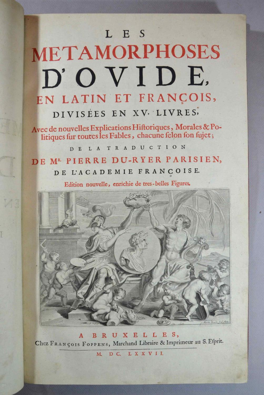 Les Métamorphoses en latin et en françois divisées en XV Livres Avec des nouvelles explications ...