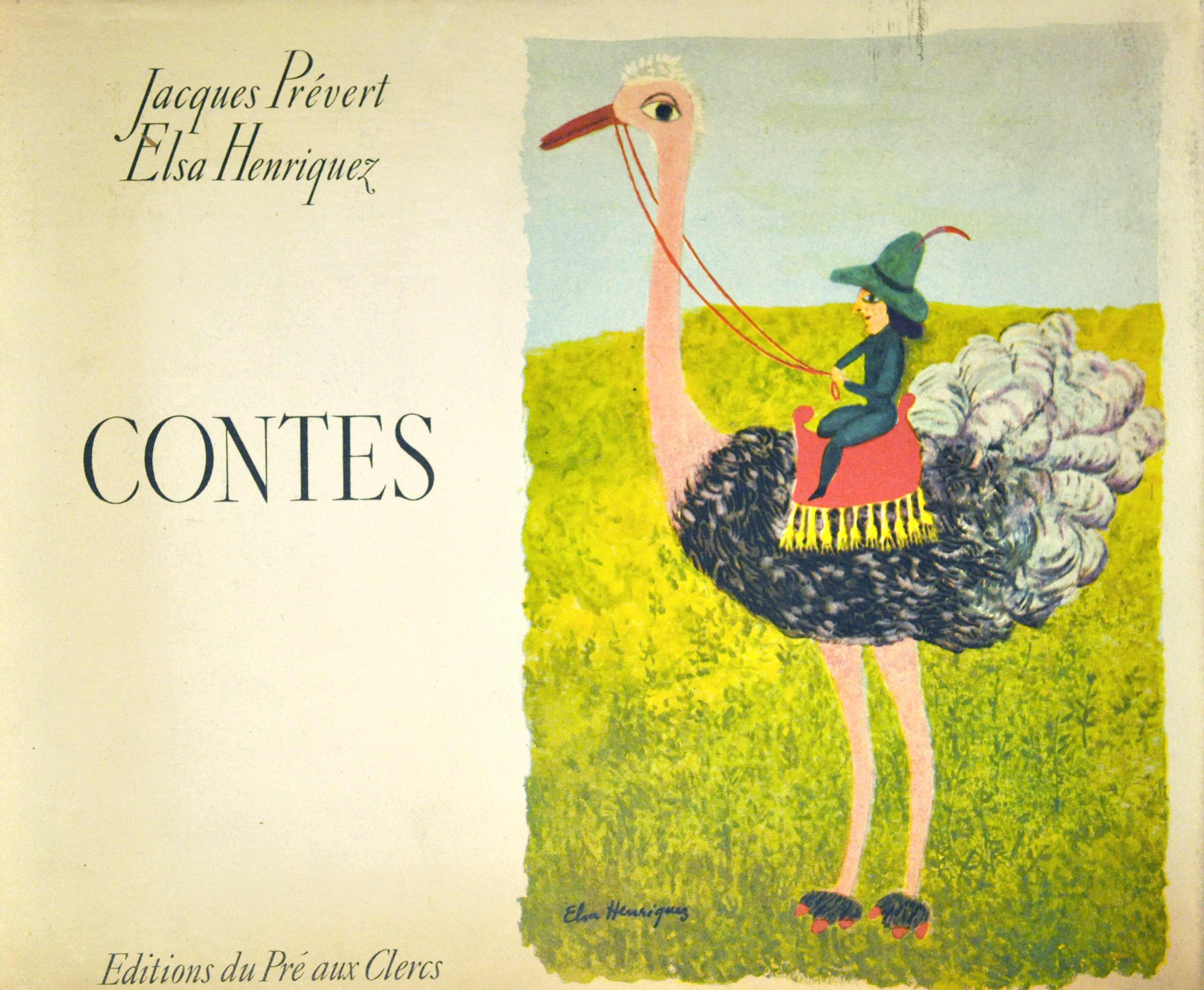 Contes pour les enfants pas sages (André Breton) Jacques Prévert - Illustré par Elsa Henriquez