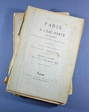 PARIS A L'EAU FORTE Actualité _ Curiosité _ Fantaisie. Trois volumes