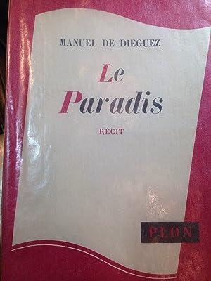 LE PARADIS: DIEGUEZ (Manuel de)