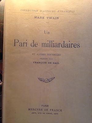 Un Paris milliardaire et autres nouvelles Traduit par François de Gail: TWAIN (Mark)