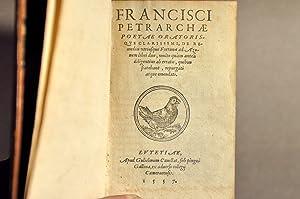 Petrarchae poetae oratorisque clarissimi de remedii utriusque Fortunae ad Azonem libriduo, multo ...