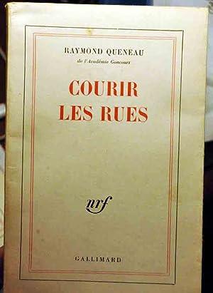 Courir les rues: Queneau (Raymond)