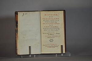 Histoire des Flagellans, où l'on fait voir le bon & le mauvais usage des ...