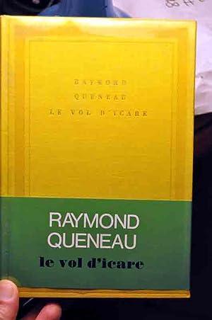 Le Vol d'Icare: Queneau (Raymond)