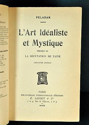 L'Art Idéaliste et Mystique précédé de La Réfutation Esth&...
