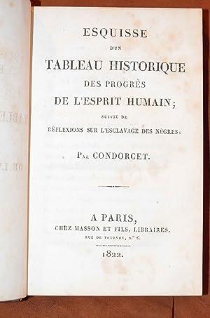 Esquisse d'un tableau historique des progrès de l'esprit humain ; suivi de R&...