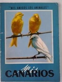 Mis canarios - Robert Fournier
