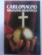 Carlomagno - Wolfgang Braunfels