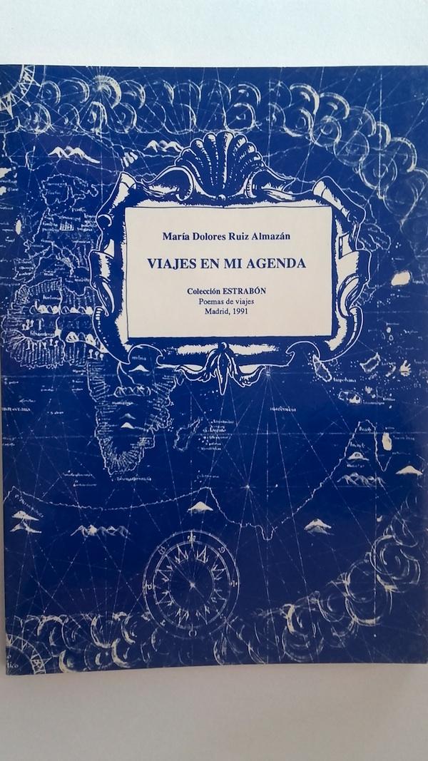 Viajes en mi agenda - María Dolores Ruiz Almazán