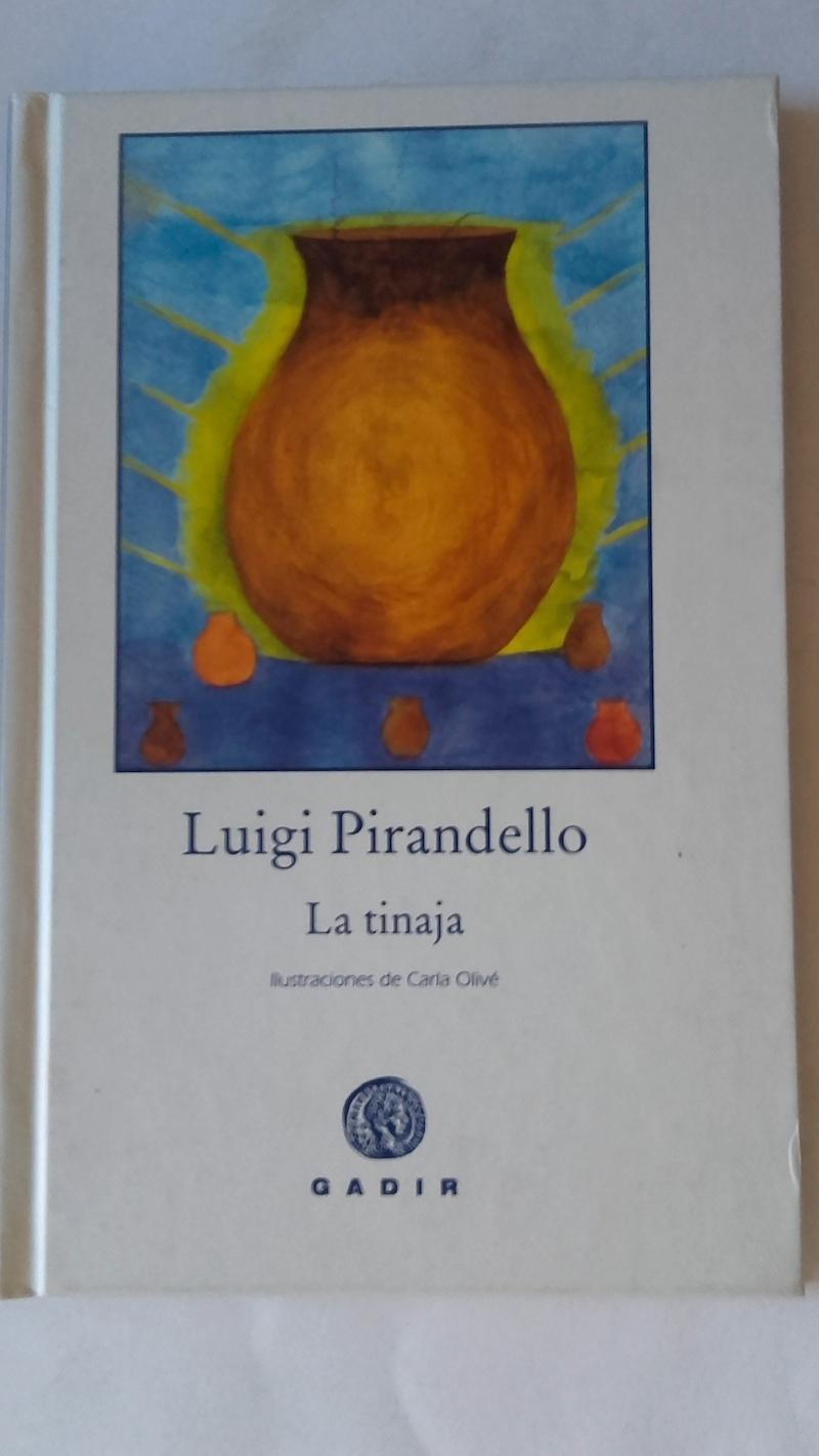La tinaja - Luigi Pirandello. Ilustraciones de Carla Olivé