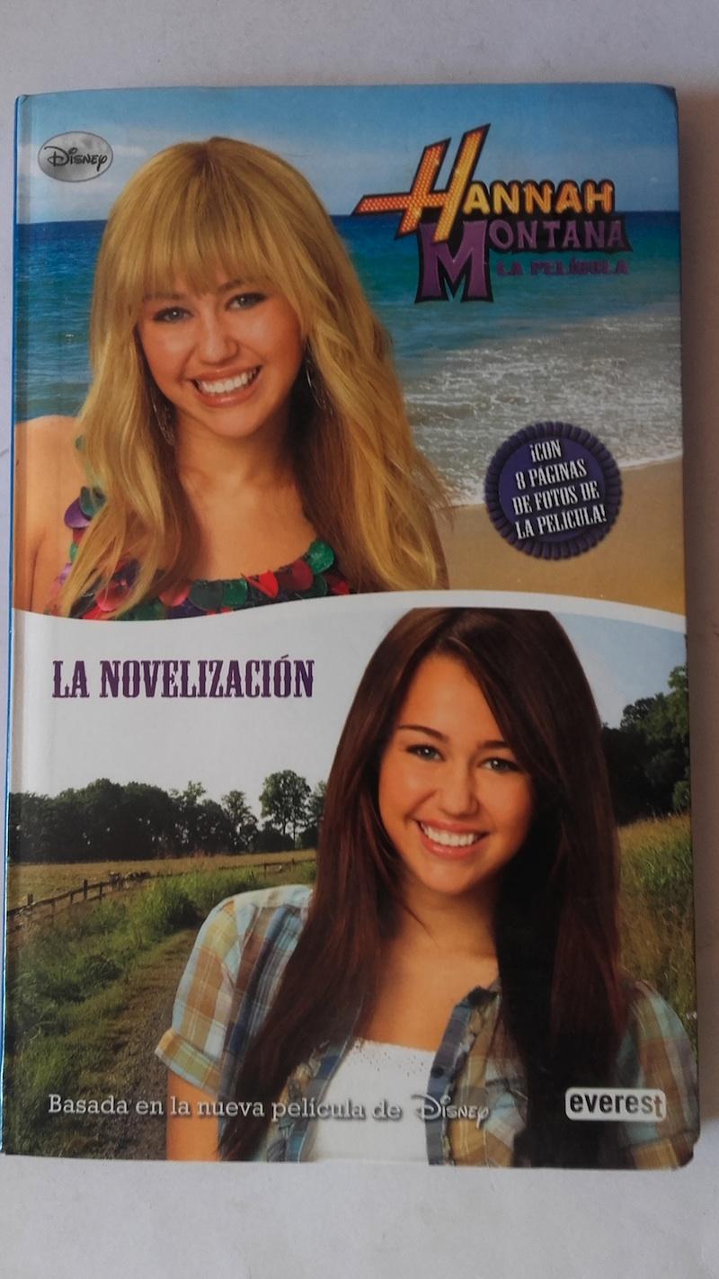 Hannah Montana. La película. La novelización